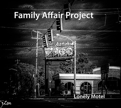 Family Affair Project - Lonely Motel (décembre 2014)